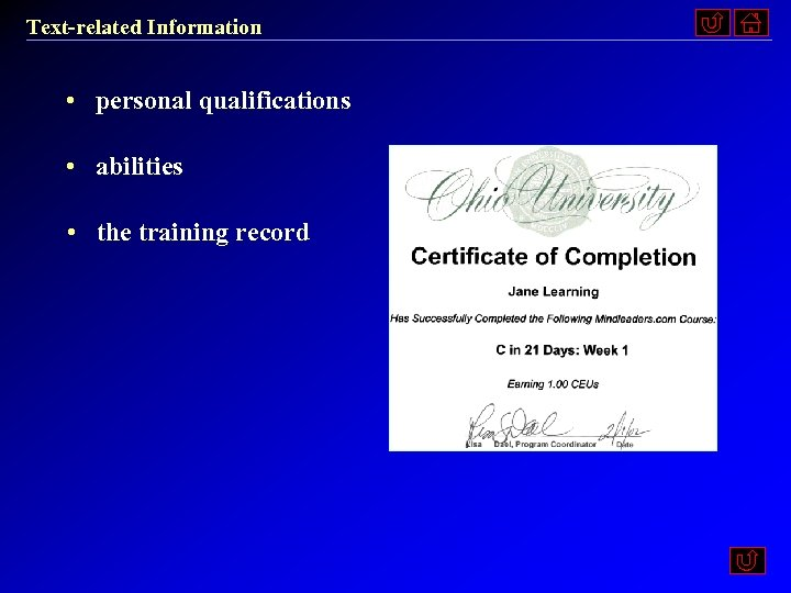 Text-related Information • personal qualifications • abilities • the training record