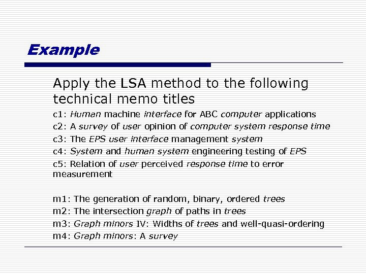 Example Apply the LSA method to the following technical memo titles c 1: Human
