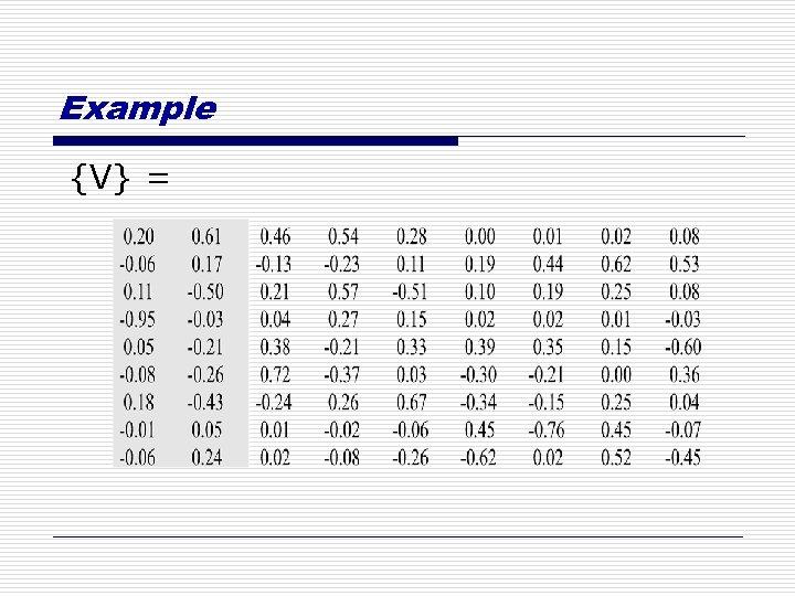 Example {V} =