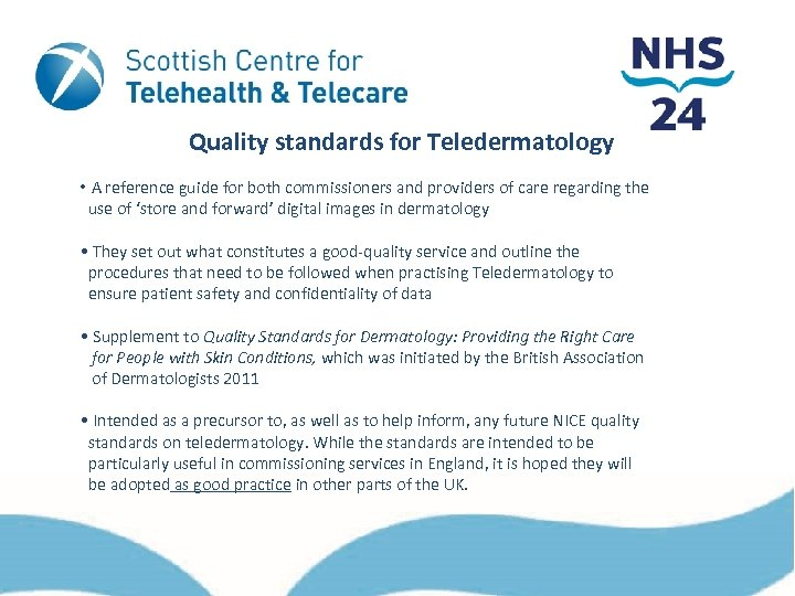 Quality standards for Teledermatology • A reference guide for both commissioners and providers of