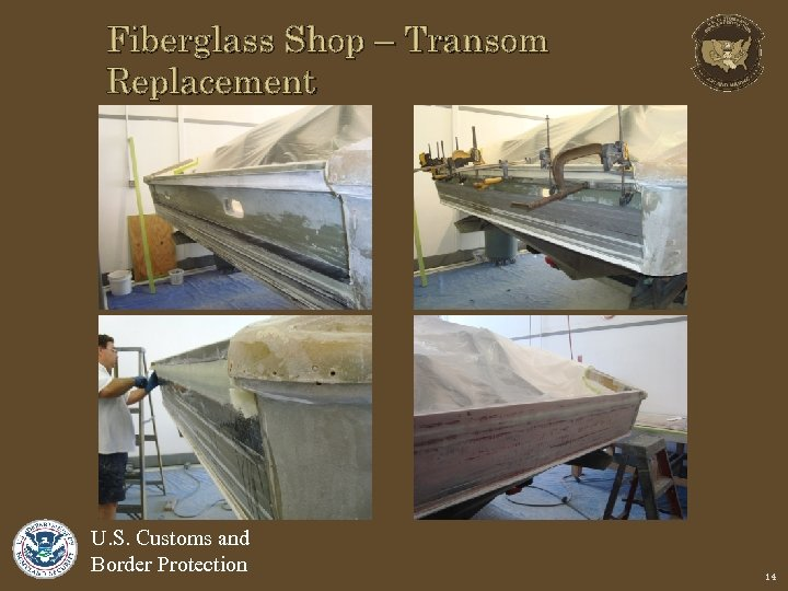 Fiberglass Shop – Transom Replacement U. S. Customs and Border Protection 14