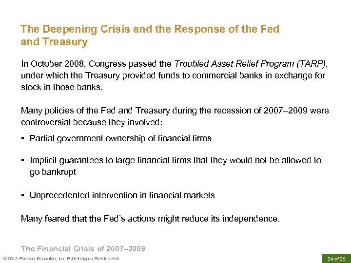 The Deepening Crisis and the Response of the Fed and Treasury In October 2008,