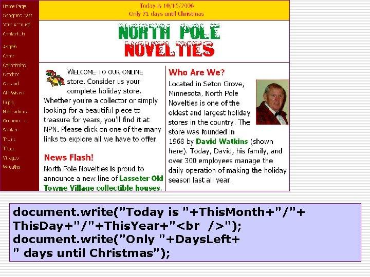 document. write(