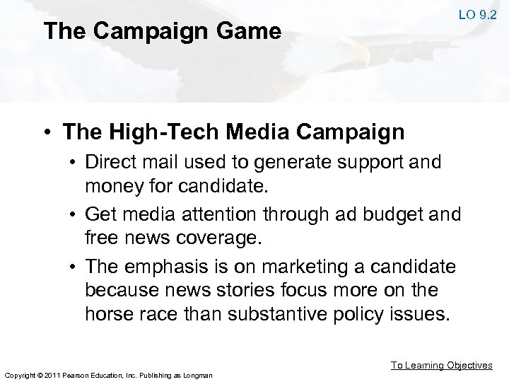 LO 9. 2 The Campaign Game • The High-Tech Media Campaign • Direct mail
