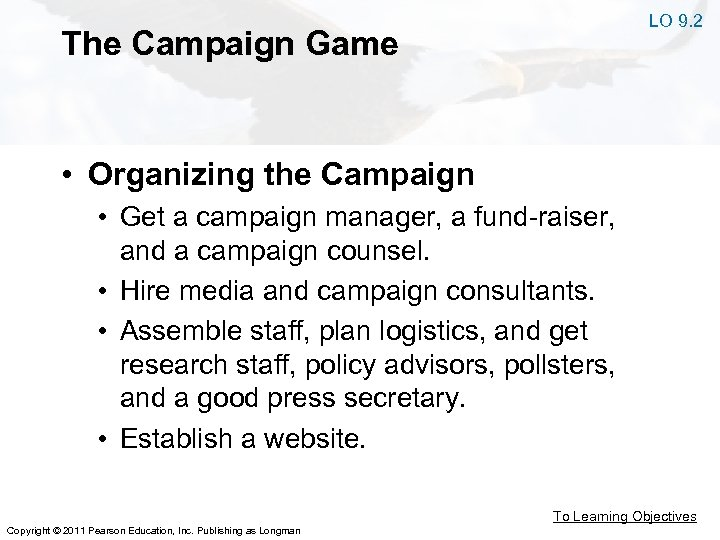 LO 9. 2 The Campaign Game • Organizing the Campaign • Get a campaign