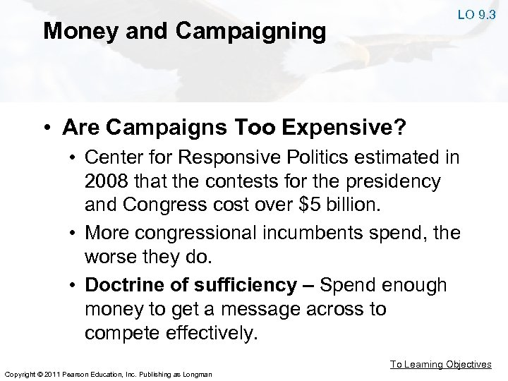LO 9. 3 Money and Campaigning • Are Campaigns Too Expensive? • Center for