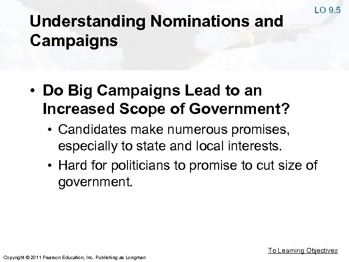 Understanding Nominations and Campaigns LO 9. 5 • Do Big Campaigns Lead to an
