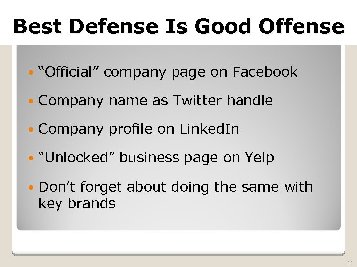 2010 TRADEMARK LAW SEMINAR Best Defense Is Good Offense THE FUTURE OF BRAND PROTECTION
