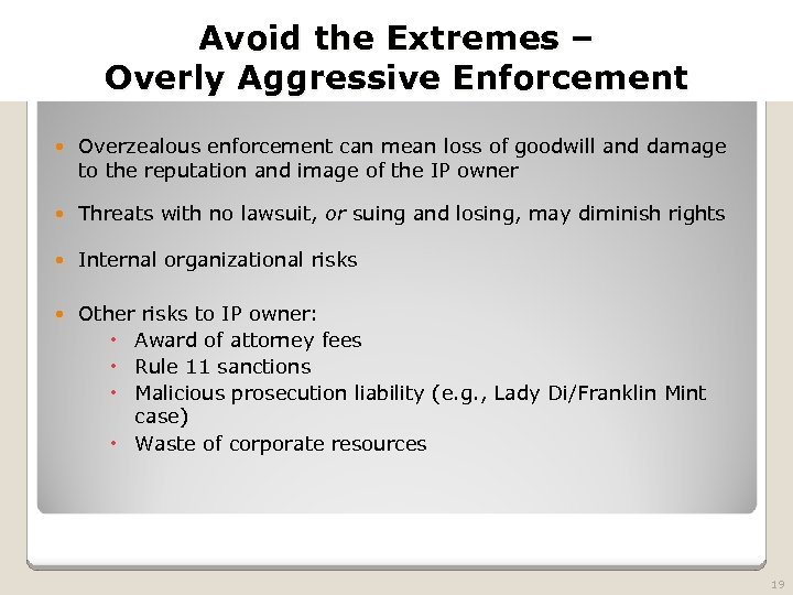 2010 TRADEMARK LAW SEMINAR THE FUTURE OF BRAND PROTECTION Avoid the Extremes – Overly