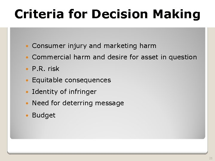 2010 TRADEMARK LAW SEMINAR Criteria for Decision Making THE FUTURE OF BRAND PROTECTION Consumer