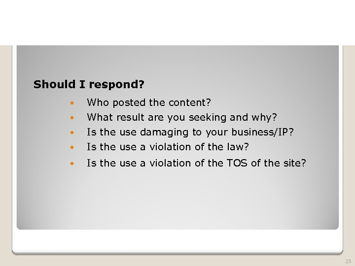 2010 TRADEMARK LAW SEMINAR THE FUTURE OF BRAND PROTECTION Should I respond? Who posted
