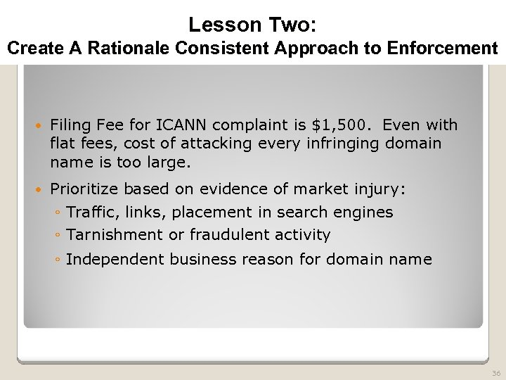 2010 TRADEMARK LAW SEMINAR THE FUTURE OF BRAND PROTECTION Lesson Two: Create A Rationale