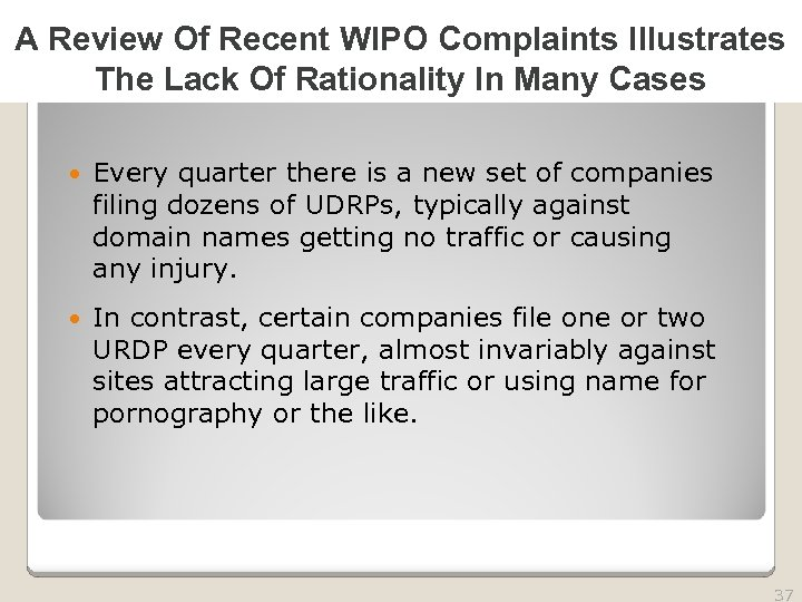 2010 TRADEMARK LAW SEMINAR A Review Of Recent WIPO Complaints Illustrates The Lack Of
