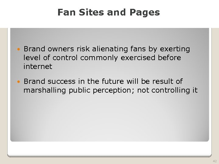 2010 TRADEMARK LAW SEMINAR THE FUTURE OF BRAND PROTECTION Fan Sites and Pages Brand