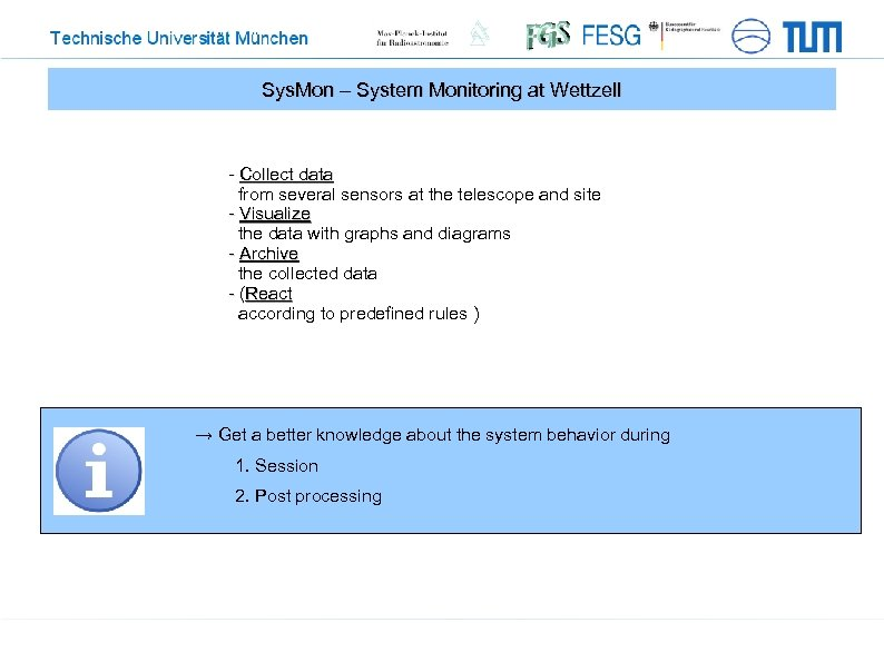 Sys. Mon – System Monitoring at Wettzell - Collect data from several sensors at