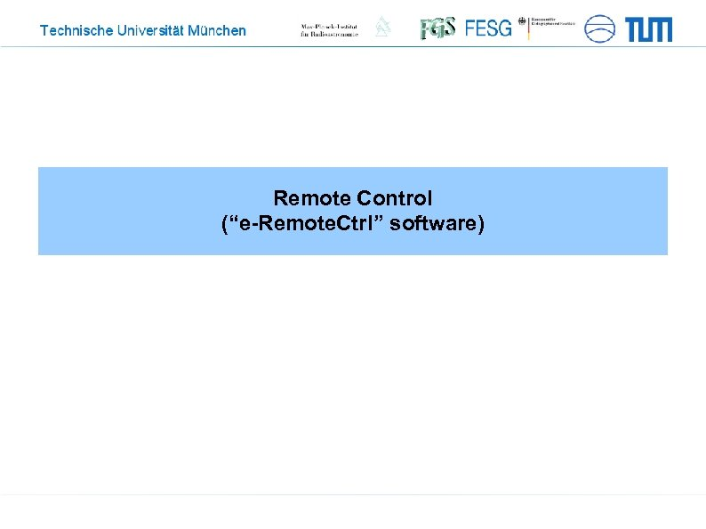 "Remote Control (""e-Remote. Ctrl"" software)"
