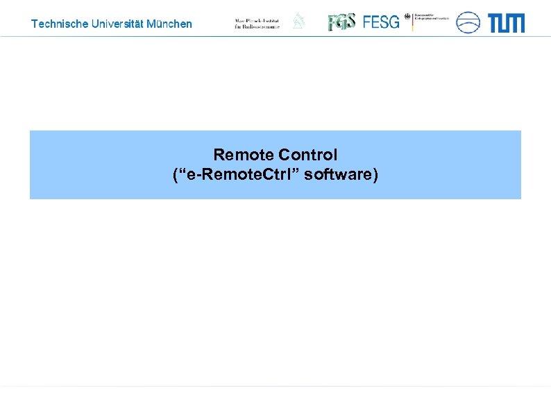 """Remote Control (""""e-Remote. Ctrl"""" software)"""