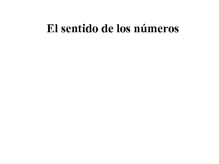 El sentido de los números
