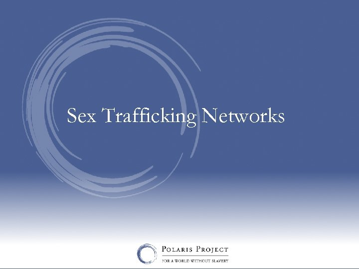 Sex Trafficking Networks