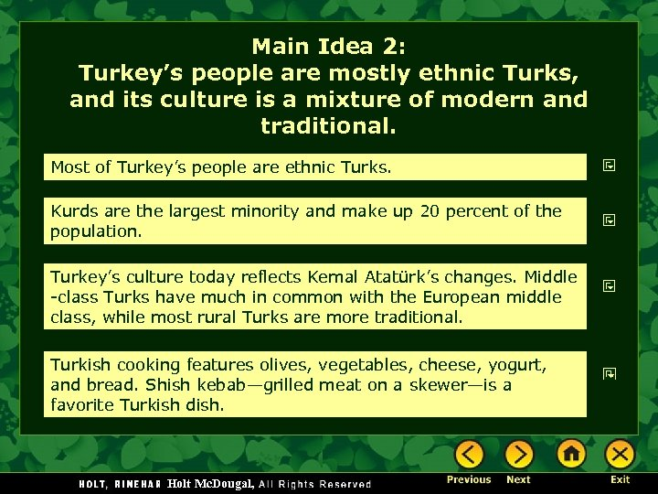 Main Idea 2: Turkey's people are mostly ethnic Turks, and its culture is a