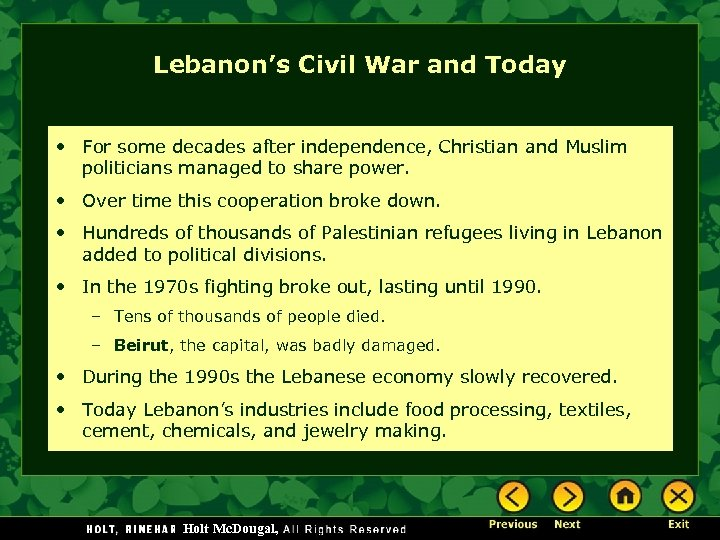 Lebanon's Civil War and Today • For some decades after independence, Christian and Muslim