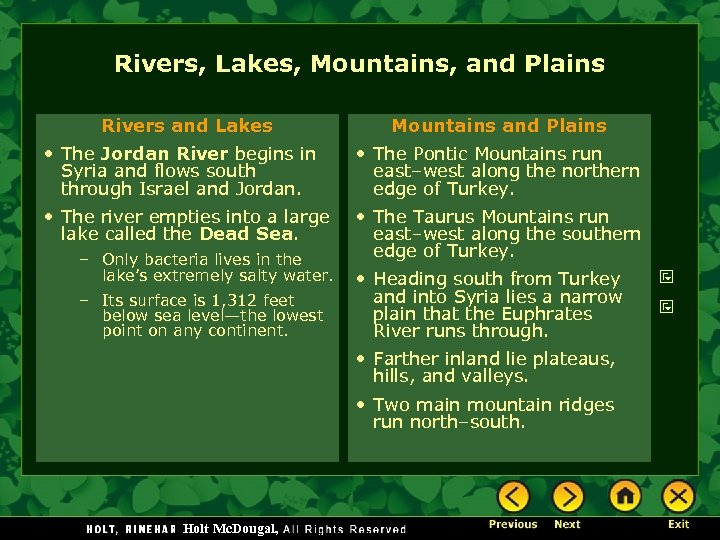 Rivers, Lakes, Mountains, and Plains Rivers and Lakes Mountains and Plains • The Jordan