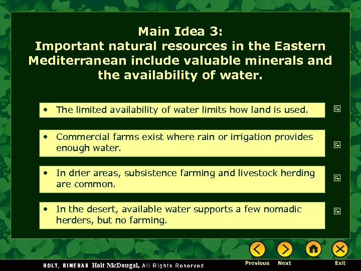Main Idea 3: Important natural resources in the Eastern Mediterranean include valuable minerals and