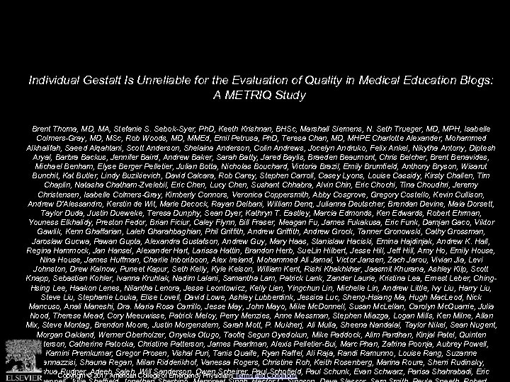 Individual Gestalt Is Unreliable for the Evaluation of Quality in Medical Education Blogs: A