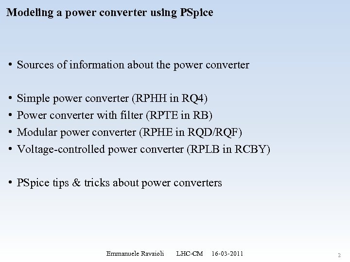 Modeling a power converter using PSpice • Sources of information about the power converter