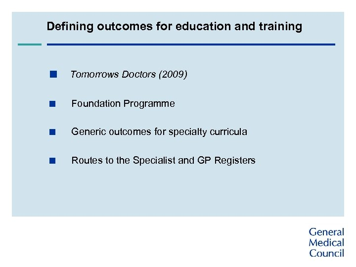 Defining outcomes for education and training < Tomorrows Doctors (2009) < Foundation Programme <