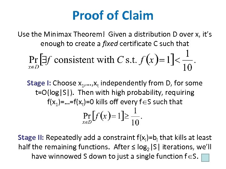 Proof of Claim Use the Minimax Theorem! Given a distribution D over x, it's