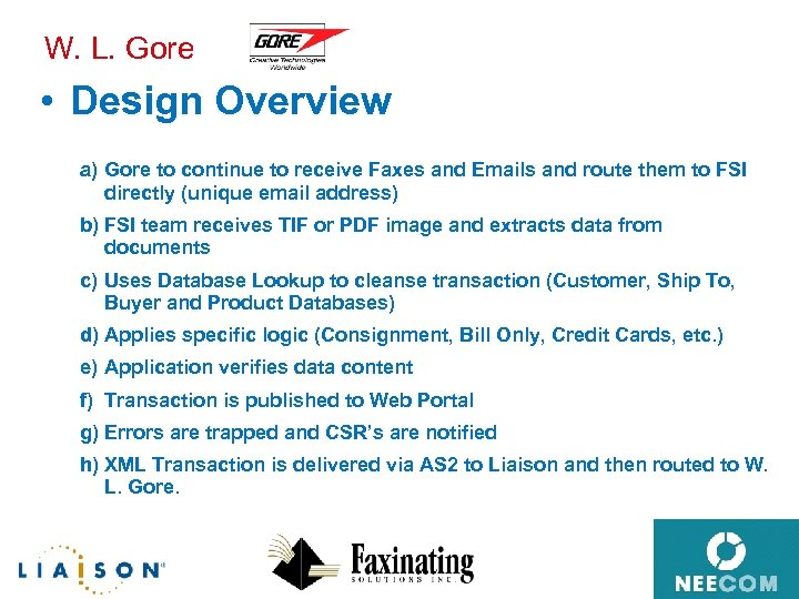 W. L. Gore • Design Overview a) Gore to continue to receive Faxes and