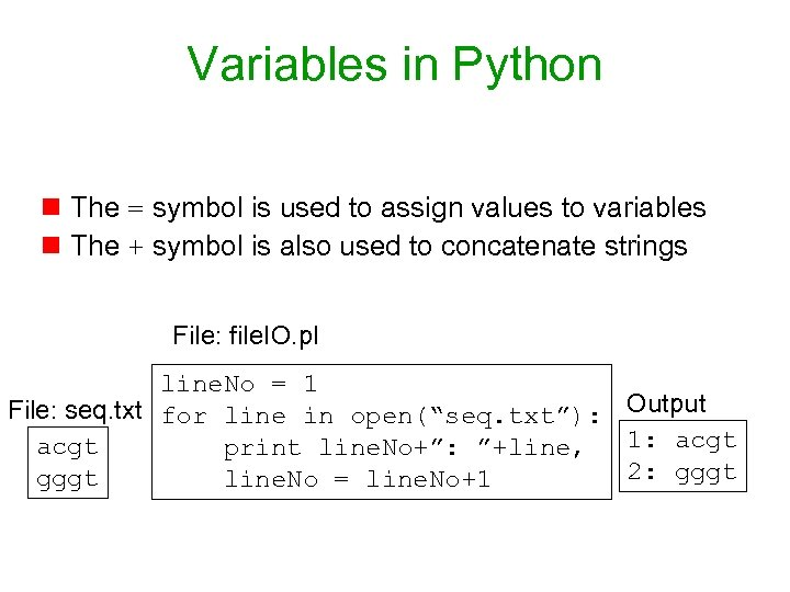 Variables in Python n The = symbol is used to assign values to variables