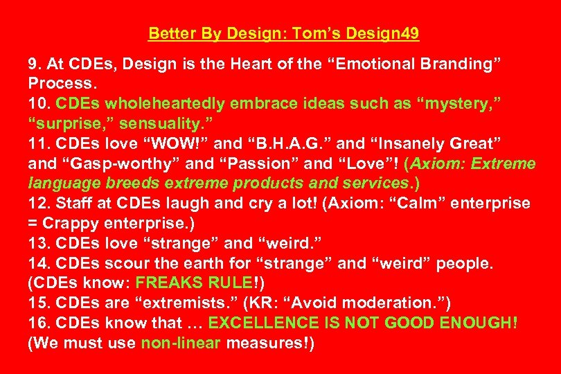 Better By Design: Tom's Design 49 9. At CDEs, Design is the Heart of