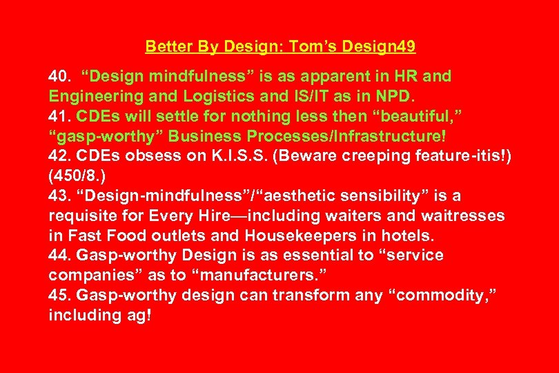 "Better By Design: Tom's Design 49 40. ""Design mindfulness"" is as apparent in HR"