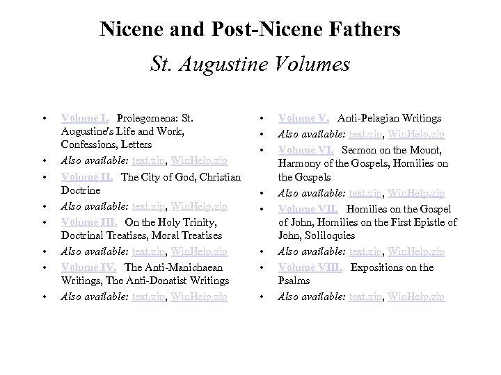 Nicene and Post-Nicene Fathers St. Augustine Volumes • • Volume I. Prolegomena: St. Augustine's