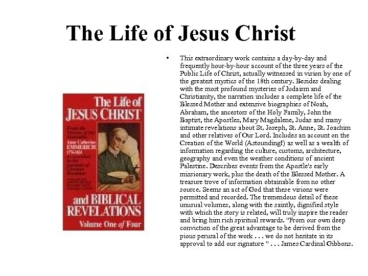 The Life of Jesus Christ • This extraordinary work contains a day-by-day and frequently