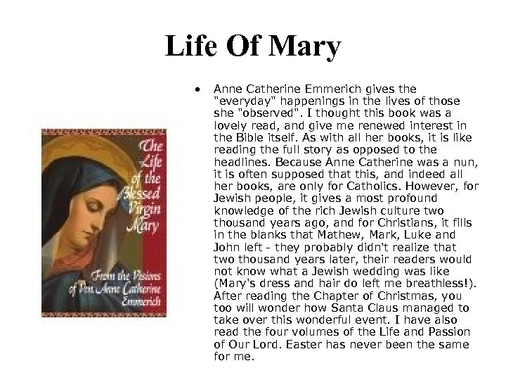 Life Of Mary • Anne Catherine Emmerich gives the