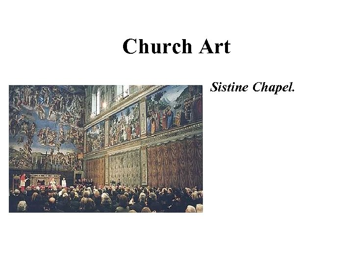 Church Art Sistine Chapel.