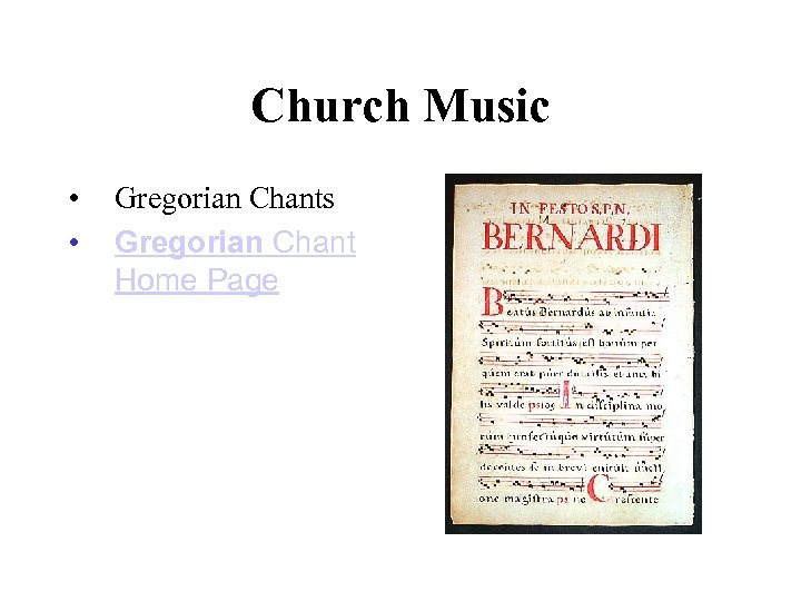 Church Music • • Gregorian Chants Gregorian Chant Home Page