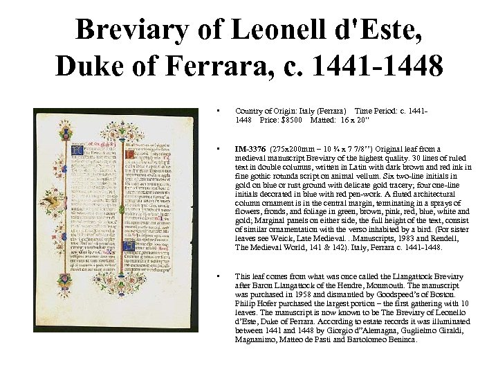 Breviary of Leonell d'Este, Duke of Ferrara, c. 1441 -1448 • Country of Origin:
