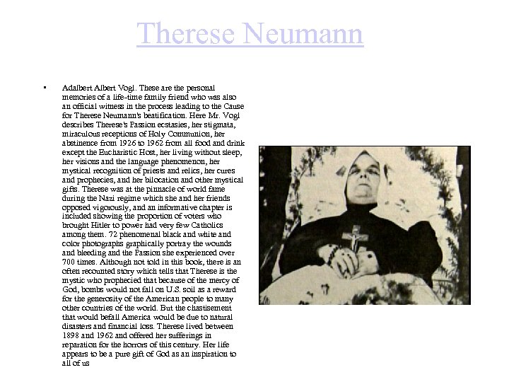 Therese Neumann • Adalbert Albert Vogl. These are the personal memories of a life-time