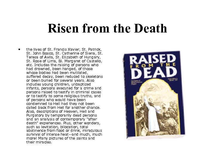 Risen from the Death • the lives of St. Francis Xavier, St. Patrick, St.