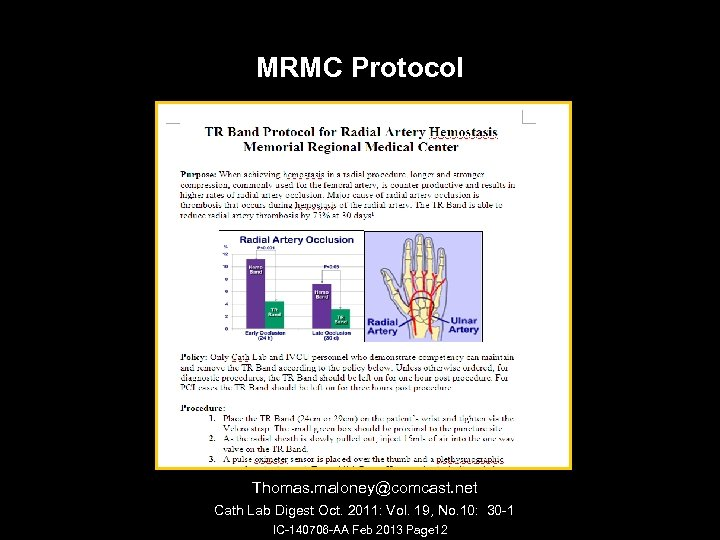 MRMC Protocol Thomas. maloney@comcast. net Cath Lab Digest Oct. 2011: Vol. 19, No. 10: