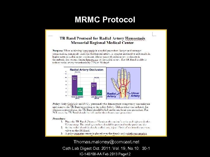 MRMC Protocol Thomas. maloney@comcast. net Cath Lab Digest Oct. 2011: Vol. 19, No. 10: