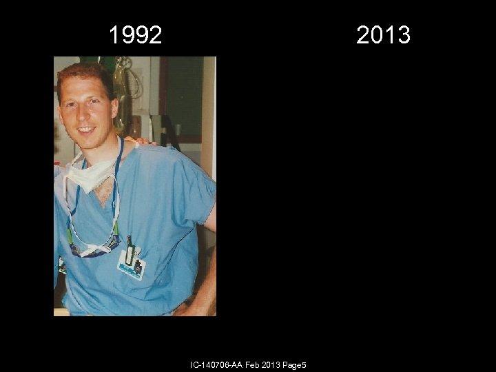 1992 2013 IC-140706 -AA Feb 2013 Page 5
