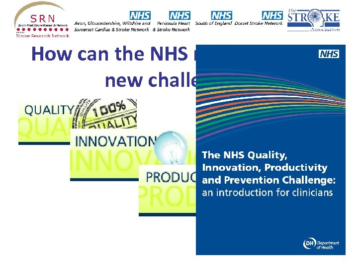 How can the NHS respond to the new challenges?