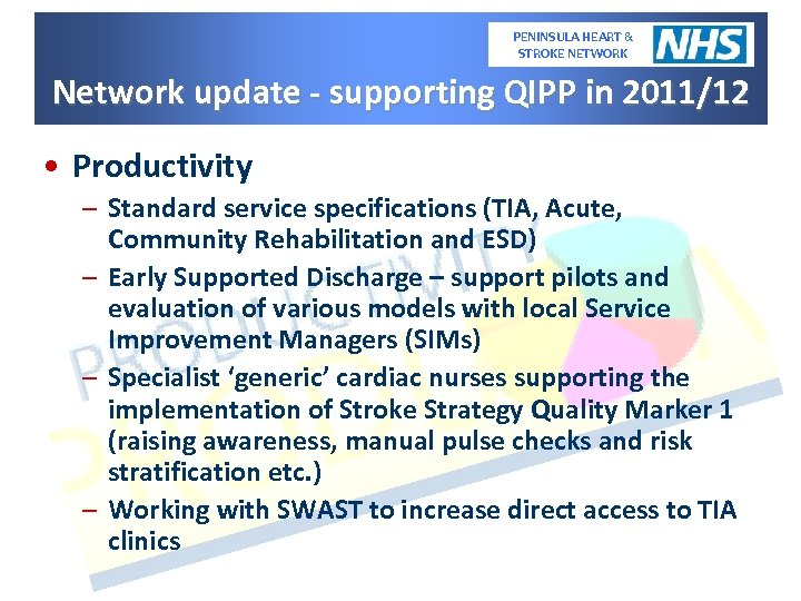 PENINSULA HEART & STROKE NETWORK Network update - supporting QIPP in 2011/12 • Productivity