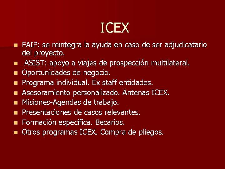 ICEX n n n n n FAIP: se reintegra la ayuda en caso de