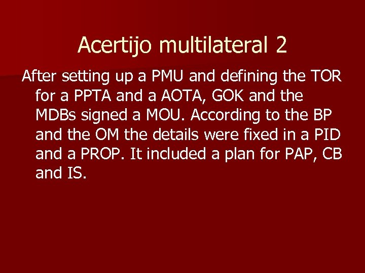 Acertijo multilateral 2 After setting up a PMU and defining the TOR for a